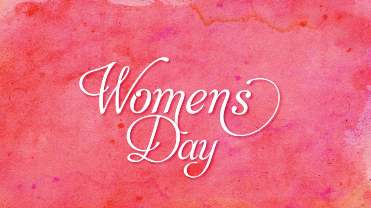 International Womens Day 2019 Quotes Messages To Wish Your Loved