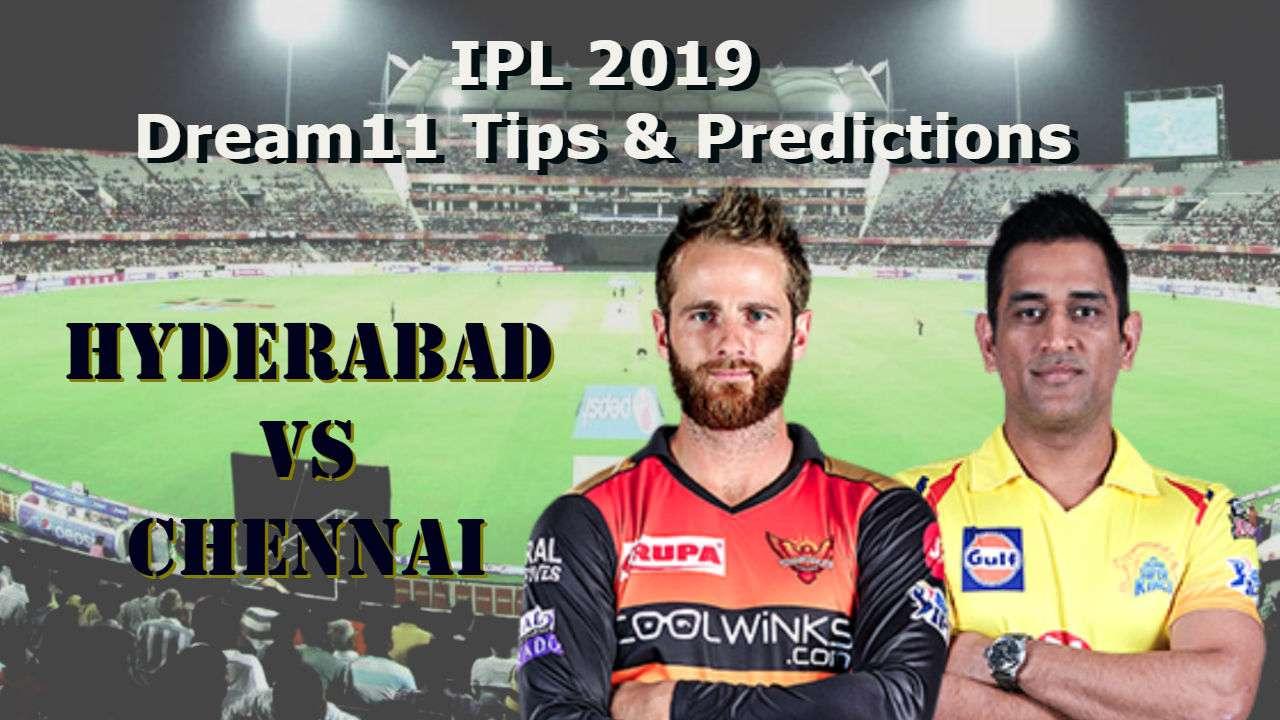 Dream11 Prediction: SRH vs CSK, IPL 2019: My Dream11 Team, Best