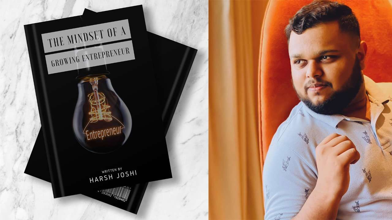 """Photo of The Mindset of a growing entrepreneur"""", a book by a blooming entrepreneur himself, Harsh Joshi"""