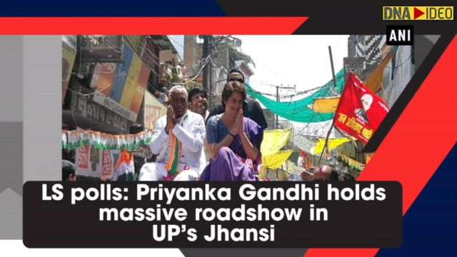 Priyanka Gandhi holds massive roadshow in Jhansi