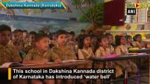 Karnataka school introduces 'water bell' to create awareness about drinking...
