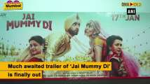 'Jai Mummy Di' trailer starring Sunny Singh, Sonnalli Seygall is out